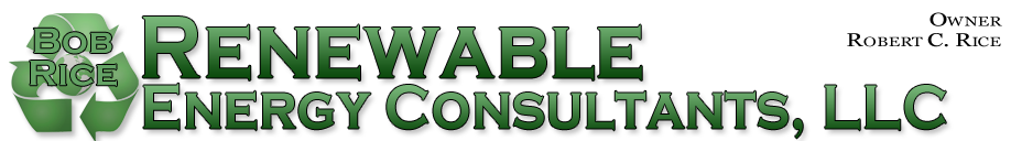 Renewable Energy Consultants, LLC ...Owner Robert C. Rice